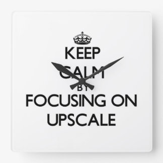 Keep Calm by focusing on Upscale Square Wallclock