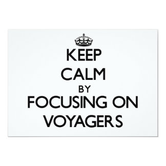 Keep Calm by focusing on Voyagers Personalized Invitations