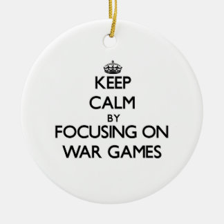 Keep Calm by focusing on War Games Christmas Tree Ornament