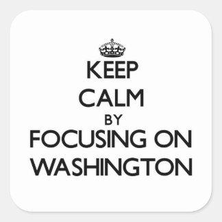 Keep Calm by focusing on Washington Square Sticker