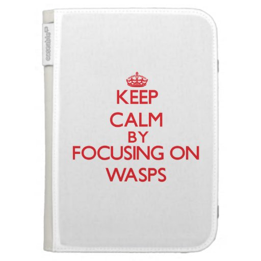 Keep calm by focusing on Wasps Kindle Keyboard Covers