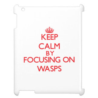 Keep calm by focusing on Wasps iPad Case