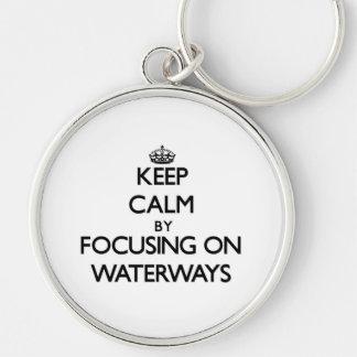 Keep Calm by focusing on Waterways Keychain