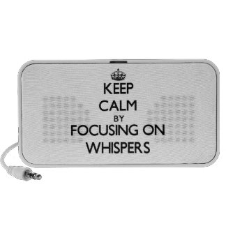 Keep Calm by focusing on Whispers Travel Speaker