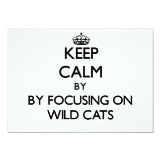 Keep calm by focusing on Wild Cats Personalized Invitation
