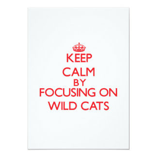 Keep calm by focusing on Wild Cats 13 Cm X 18 Cm Invitation Card