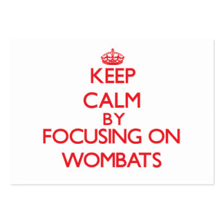 Keep calm by focusing on Wombats Pack Of Chubby Business Cards