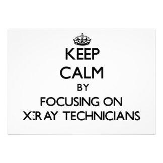 Keep Calm by focusing on X-Ray Technicians Custom Invite