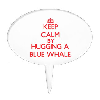Keep calm by hugging a Blue Whale Cake Toppers