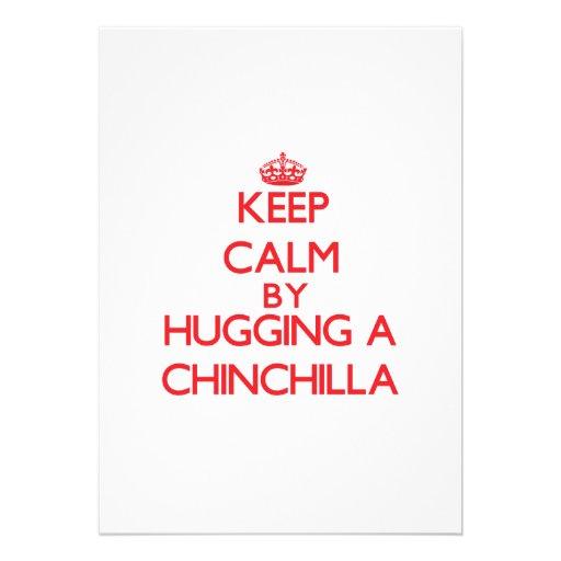 Keep calm by hugging a Chinchilla Custom Announcement
