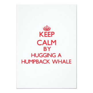 Keep calm by hugging a Humpback Whale Personalized Announcements