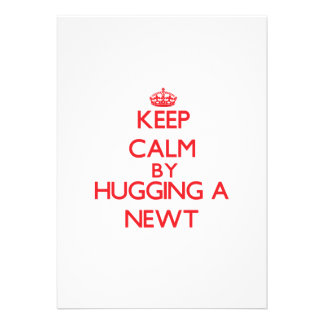 Keep calm by hugging a Newt Cards