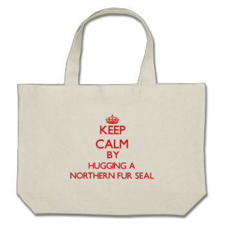 Keep calm by hugging a Northern Fur Seal Canvas Bag