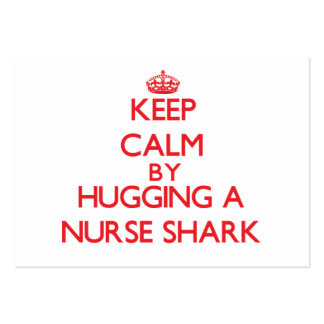 Keep calm by hugging a Nurse Shark Business Card