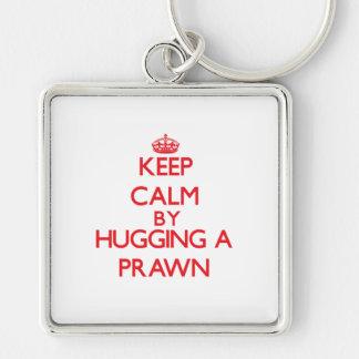 Keep calm by hugging a Prawn Keychains