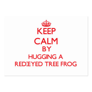 Keep calm by hugging a Red-Eyed Tree Frog Business Card Template