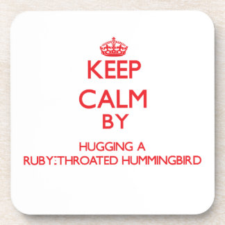 Keep calm by hugging a Ruby-Throated Hummingbird Beverage Coasters