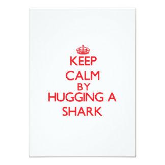 Keep calm by hugging a Shark 13 Cm X 18 Cm Invitation Card
