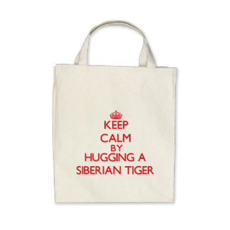 Keep calm by hugging a Siberian Tiger Bags