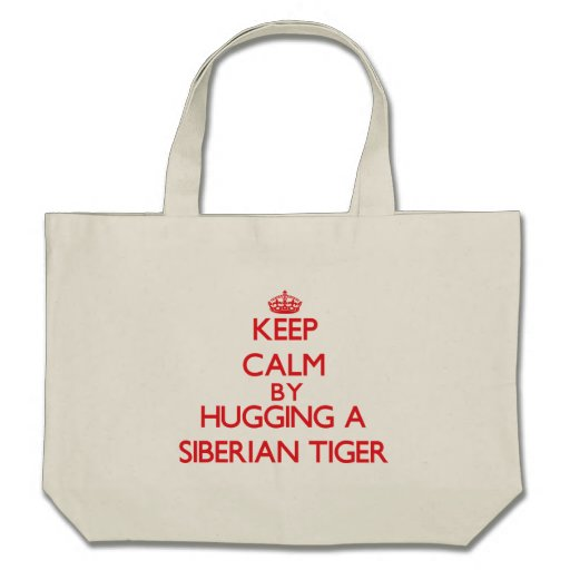 Keep calm by hugging a Siberian Tiger Bag