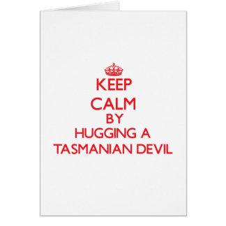 Keep calm by hugging a Tasmanian Devil Card