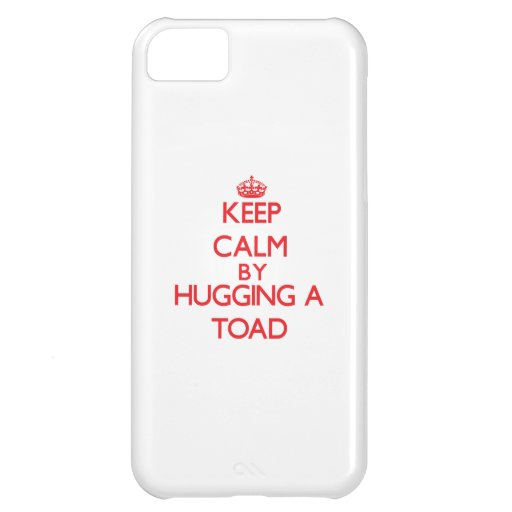 Keep calm by hugging a Toad iPhone 5C Cases