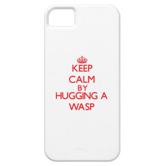 Keep calm by hugging a Wasp iPhone 5 Case