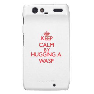 Keep calm by hugging a Wasp Droid RAZR Cover