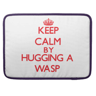 Keep calm by hugging a Wasp MacBook Pro Sleeve