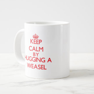 Keep calm by hugging a Weasel Large Coffee Mug