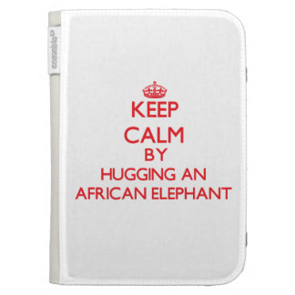 Keep calm by hugging an African Elephant Kindle Keyboard Case