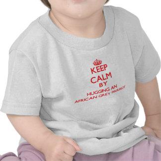 Keep calm by hugging an African Grey Parrot T-shirt