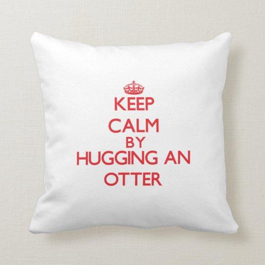 Keep calm by hugging an Otter Cushion