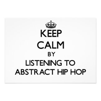 Keep calm by listening to ABSTRACT HIP HOP Custom Announcement