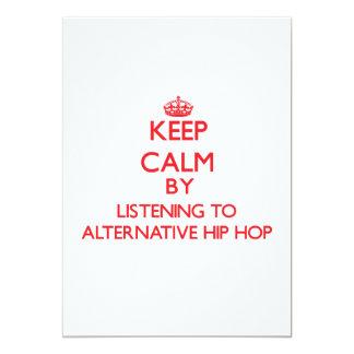 Keep calm by listening to ALTERNATIVE HIP HOP Invites