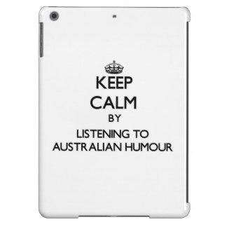 Keep calm by listening to AUSTRALIAN HUMOUR iPad Air Case