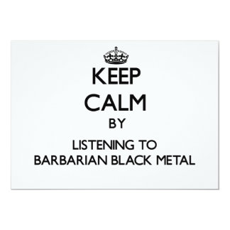 Keep calm by listening to BARBARIAN BLACK METAL Custom Announcement