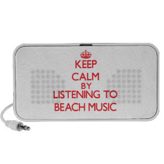 Keep calm by listening to BEACH MUSIC Notebook Speakers