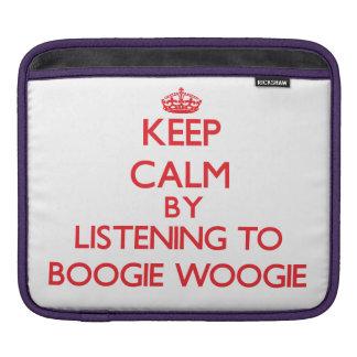 Keep calm by listening to BOOGIE WOOGIE iPad Sleeves