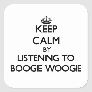 Keep calm by listening to BOOGIE WOOGIE Stickers
