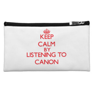 Keep calm by listening to CANON Makeup Bag