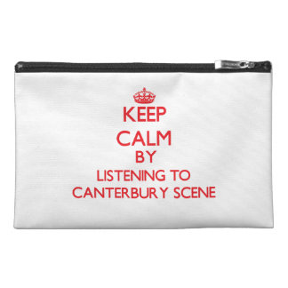 Keep calm by listening to CANTERBURY SCENE Travel Accessory Bag