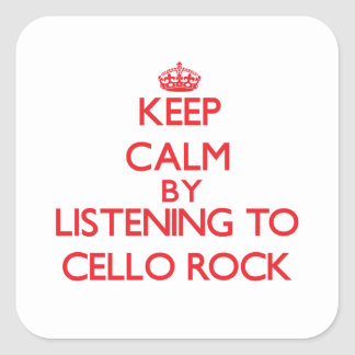 Keep calm by listening to CELLO ROCK Stickers