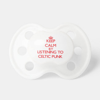 Keep calm by listening to CELTIC PUNK Pacifier