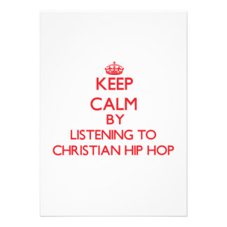 Keep calm by listening to CHRISTIAN HIP HOP Cards