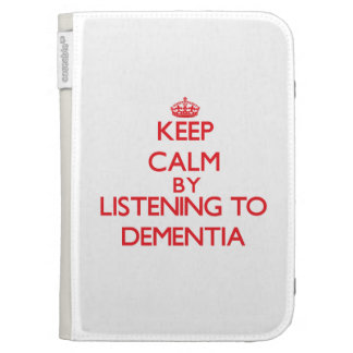 Keep calm by listening to DEMENTIA Kindle Covers