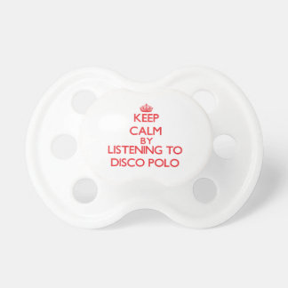 Keep calm by listening to DISCO POLO Baby Pacifier