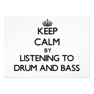 Keep calm by listening to DRUM AND BASS Custom Invitation