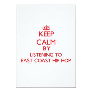 Keep calm by listening to EAST COAST HIP HOP Custom Invitation