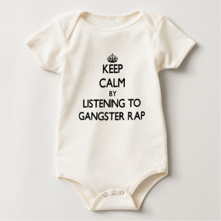 Keep calm by listening to GANGSTER RAP Baby Bodysuit